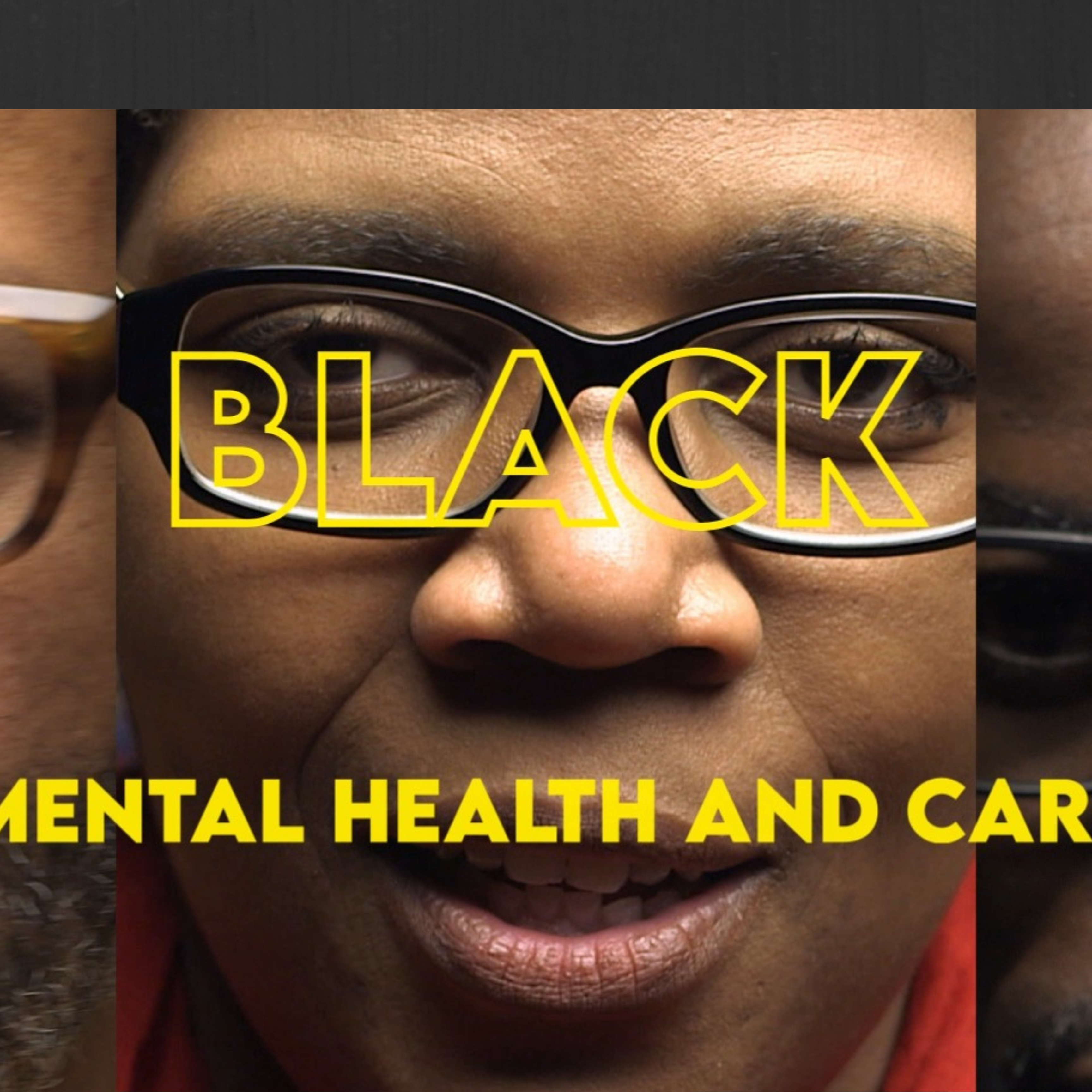 Black Mental Health and Care banner